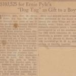 Ernie Pyle Donates Dog Tag